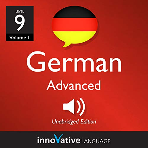 Learn German - Level 9: Advanced German (Volume 1: Lessons 1-25) audiobook cover art