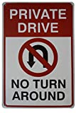LASMINE Private Drive No Turn Around Embossed Metal Tin Sign with No U-Turn Symbol Private Drive Sign Driveway Signs No Turnaround 8X12Inch