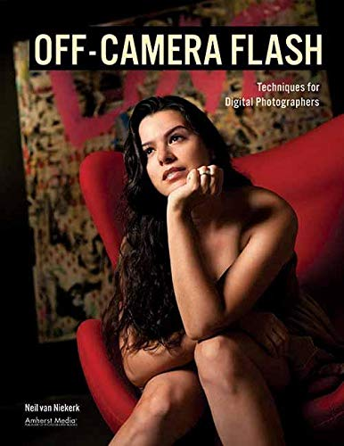 Off-Camera Flash: Techniques for...