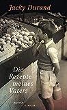 Die Rezepte meines Vaters von Jacky Durand
