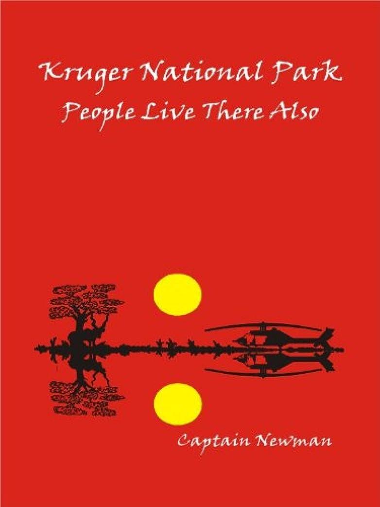 素晴らしいです乱気流怒りKruger National Park People Live There Also (English Edition)