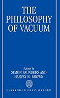 The Philosophy of Vacuum