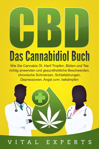 Vital Experts:<br />CBD: Das Cannabidiol Buch
