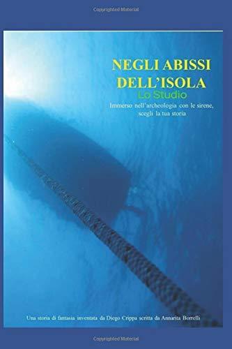 Negli abissi dell'isola - Lo Studio: Studio di archeologia subacquea