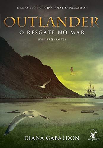 Outlander: o resgate no mar – Livro 3 (Parte 1)