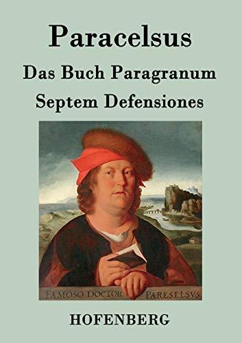 Das Buch Paragranum / Septem Defensiones