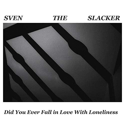 Sven The Slacker