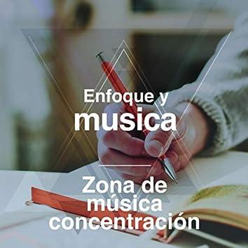 Enfoque y musica