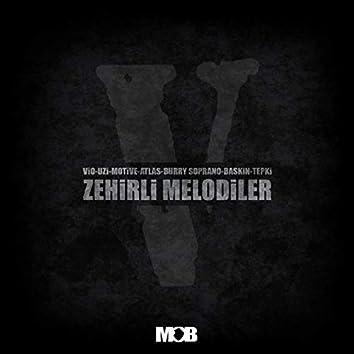 Zehirli Melodiler (feat. Motive, Uzi, Atlas, Baskın)