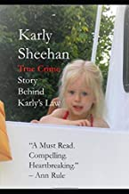 Karly Sheehan: True Crime Behind Karly's Law