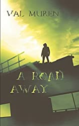A Road Away by Val Muren. Cover: Juliana Karlo