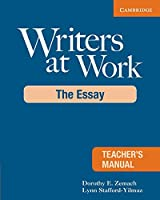 Writers at Work: The Essay (Writers at Work (Cambridge))