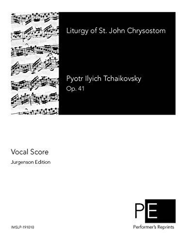 Liturgy of St. John Chrysostom - Vocal Score