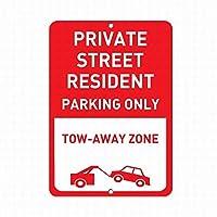 新しいブリキの看板プライベートストリート居住者用駐車場のみ牽引ゾーンの安全壁の装飾用アルミニウム金属看板8x12インチ