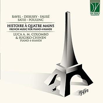 Ravel, Fauré, Debussy, Satie, Poulenc: Histoire à quatre mains (French Music for Piano 4-Hands)
