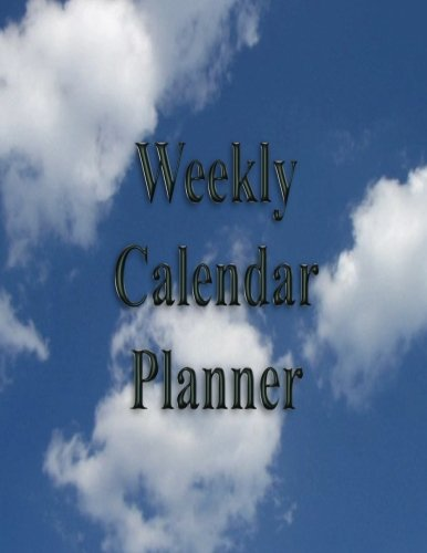 Weekly Calendar Planner - 70 Weeks - (8.5 X 11) - Blue Sky: Blue Sky with Puff White Clouds