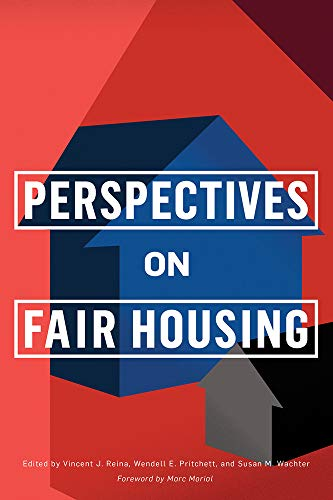 Compare Textbook Prices for Perspectives on Fair Housing The City in the Twenty-First Century  ISBN 9780812252750 by Reina, Vincent J.,Pritchett, Wendell E.,Wachter, Susan M.,Morial, Marc