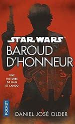 Star Wars - Baroud d'honneur de Daniel José OLDER