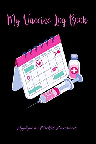 My Vaccine Log Book: Vaccination Record Keeper: Vaccine Health Record Book for Immunization (Travel, Flu Virus) Logbook for Vaccinations