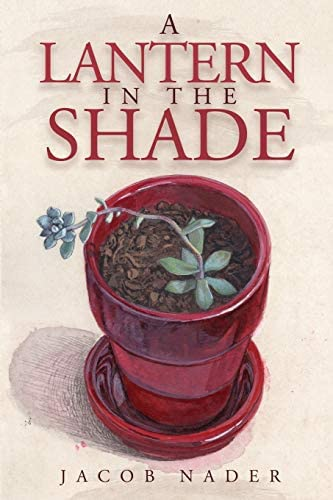 A Lantern in the Shade An Arab American Historical Fiction Novel of Love Family and Self Discovery product image