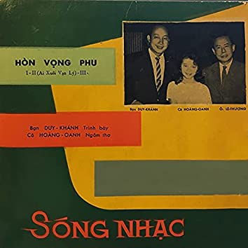 Hòn Vọng Phu I,II,III (Dĩa Hát 516-2012)