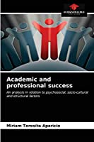 Academic and professional success