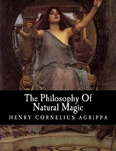 The Philosophy of Natural Magic (English Edition)