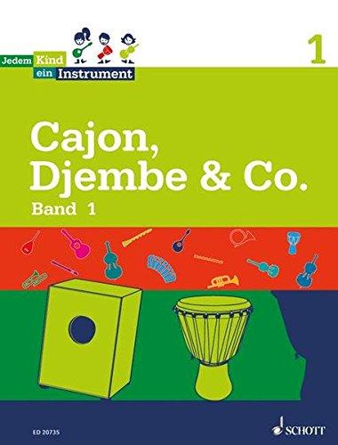 Jedem Kind ein Instrument: Band 1 - JeKi. Cajon, Djembe & Co.. Schülerheft.