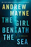 The Girl Beneath the Sea (Underwater Investigation Unit, 1, Band 1) - Andrew Mayne
