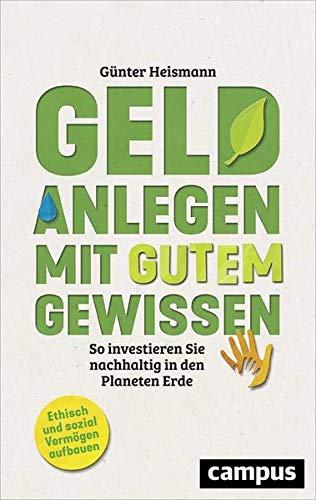 Geld anlegen mit gutem Gewissen: So investieren Sie nachhaltig in den Planeten Erde