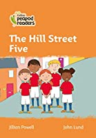 Level 4 – The Hill Street Five (Collins Peapod Readers)