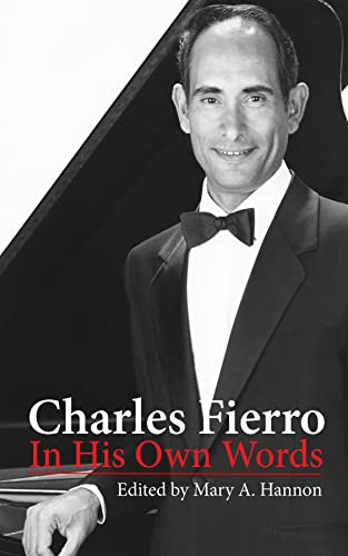 Charles Fierro In His Own Words (English Edition)