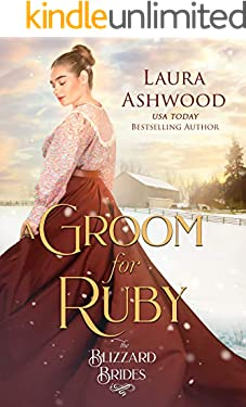 A Groom for Ruby: The Blizzard Brides Book 8
