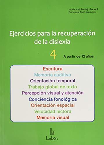 Ejercicios para la recuperación de la dislexia-4: A partir de 12 años: 67 (SOLUCIONES ESCOLARES)