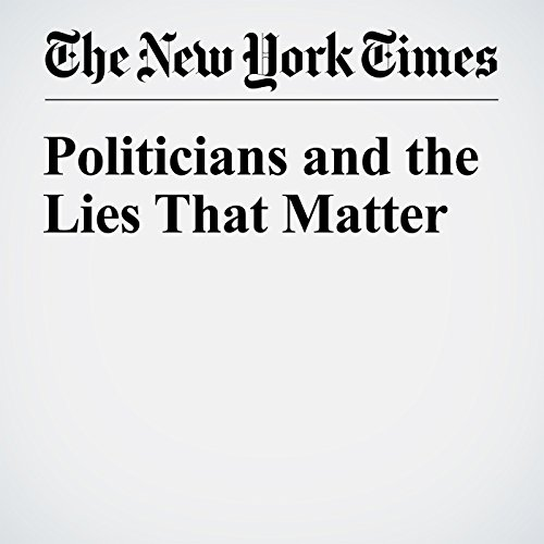 Politicians and the Lies That Matter cover art