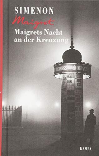 Maigrets Nacht an der Kreuzung (Georges Simenon / Maigret)