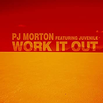Work It Out (feat. Juvenile)