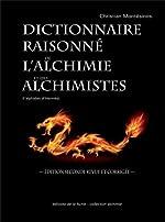 Dictionnaire raisonné de l'alchimie et des alchimistes - L'alphabet d'Hermès de Christian Montesinos