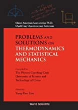 Best problems and solutions on thermodynamics and statistical mechanics Reviews