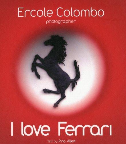 I Love Ferrari by Ercole Colomb (April 16,2010)