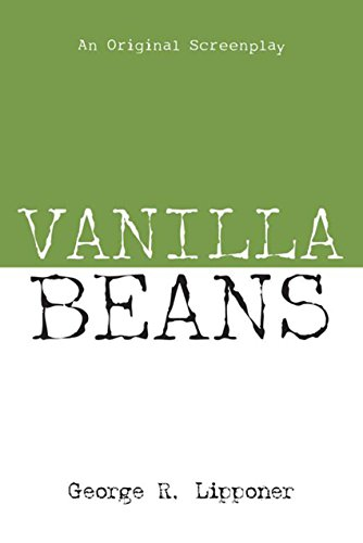 Vanilla Beans: An Original Screenplay
