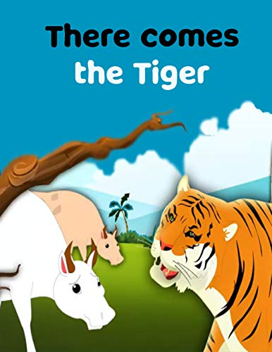 Couverture du livre There Comes The Tiger: English Cartoon | Moral Stories For Kids | Classic Stories (English Edition)