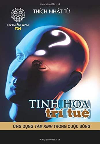 Tinh hoa tri tue - Ung dung Tam Kinh trong cuoc song (Vietnamese Edition)