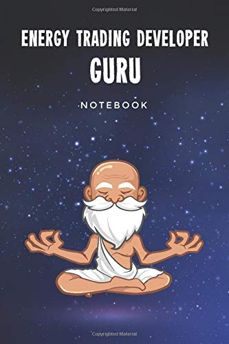 Energy Trading Developer Guru Notebook: Customized 100 Page Lined Journal Gift For A Busy Energy Trading Developer