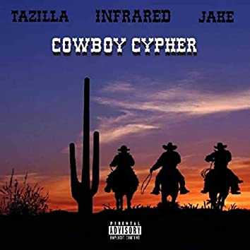 Cowboy Cypher (feat. Jake & Infrared)
