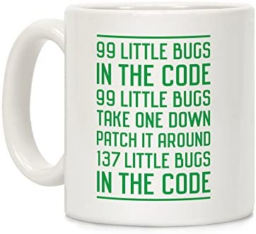 99 Little Bugs in the Code White 11 Ounce Ceramic Coffee Mug by LookHUMAN product image