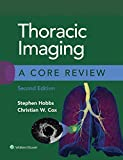 Thoracic Imaging: A Core Review (English Edition)