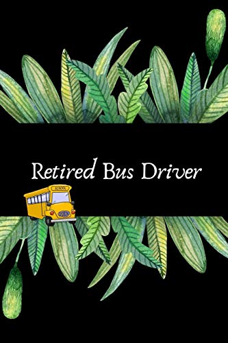 Retired Bus Driver: Appreciation Gift For Retiring School Bus Driver| Retirement Gift For Seniors an