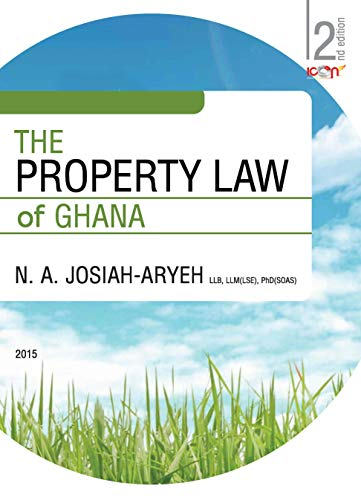 The Property Law of Ghana (Icon Law Series) (English Edition)