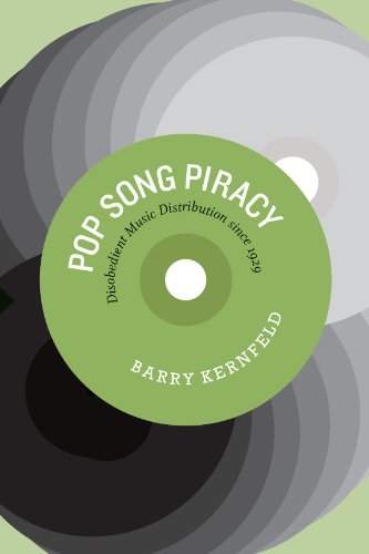 Pop Song Piracy: Disobedient Music Distribution Since 1929 (English Edition)